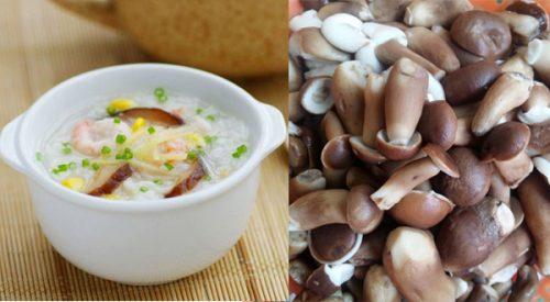 Cháo nấm tràm là món ăn thơm ngon, bổ dưỡng